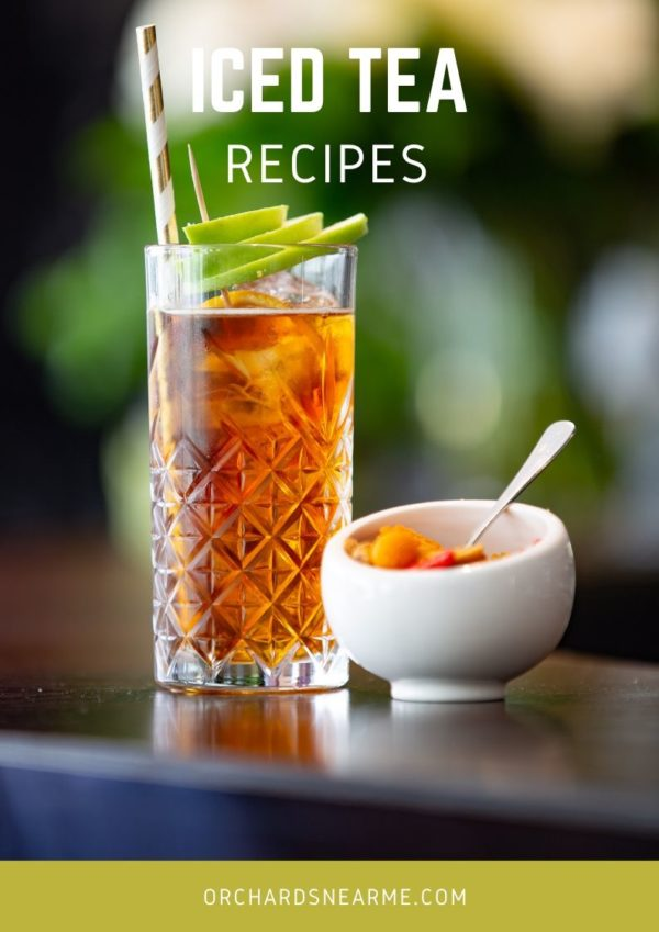 Iced-tea-recipes-orchards-near-me