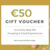 50-euro-foraging-gift-voucher-orchards-near-me